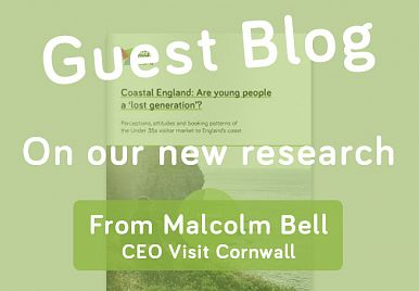Malcolm Bell from Visit Cornwall shares his views on our latest research